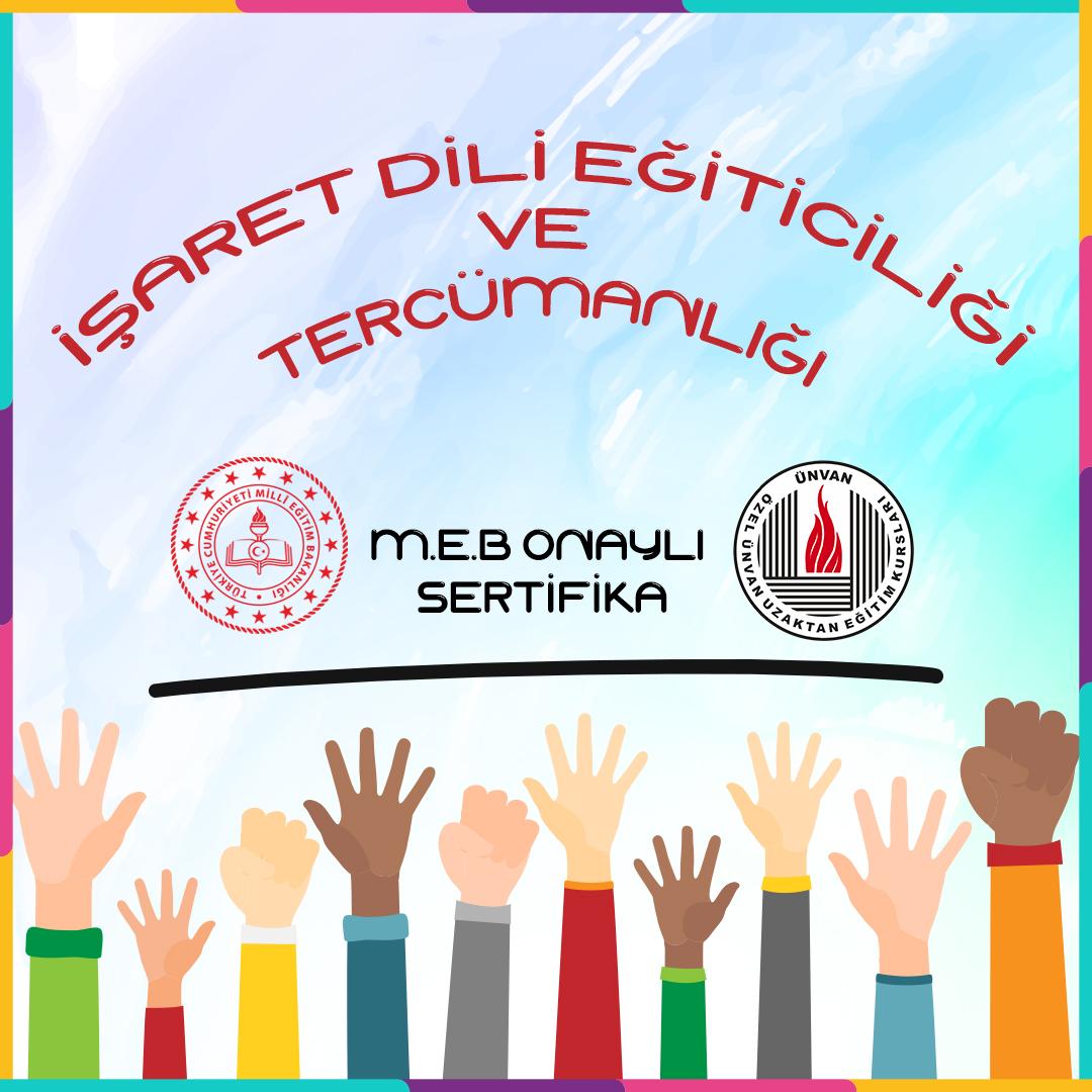 Ünvan Eğitim Kurumları Türk İşaret Dili Tercümanlığı Eğitimi